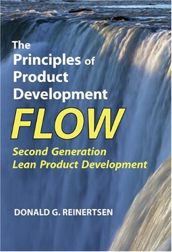 The Principles of Product Development Flow: Second Generation Lean Product Development by Brand: Celeritas Publishing