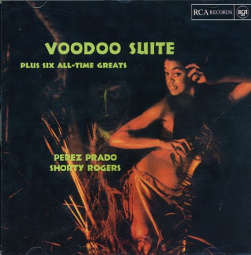 Voodoo Suite Plus Six All-Time Greats by RCA Victor
