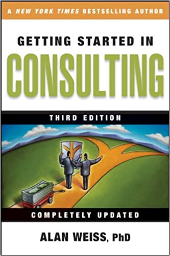 Getting Started in Consulting: Amazon.es: Alan Weiss: Libros en idiomas extranjeros