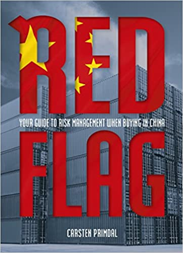 Download Red Flag: Your Guide to Risk Management When Buying in China PDF, azw (Kindle), ePub