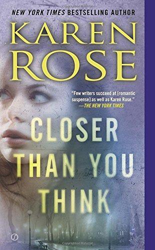 Closer Than You Think (The Cincinnati (Karen Rose)