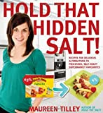 Hold That Hidden Salt!, Maureen Tilley, 0887809529