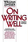 On Writing Well, Zinsser, William K., 0062720279