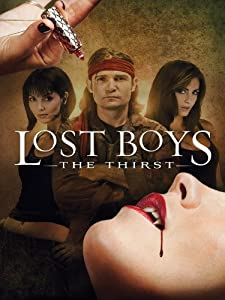 Lost Boys: The Thirst