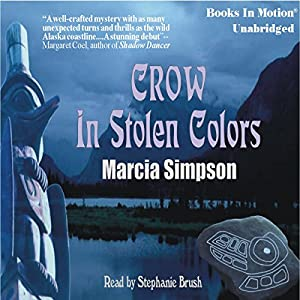 Crow in Stolen Colors Audiobook