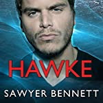 Hawke: Cold Fury Hockey Series, Book 5 | Sawyer Bennett