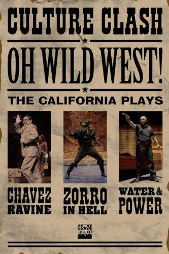 OH, WILD WEST!: Three New Plays