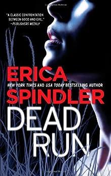 Dead Run by [Spindler, Erica]