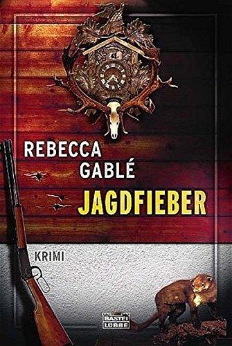 Jagdfieber: Krimi (Allgemeine Reihe. Bastei Lübbe Taschenbücher)