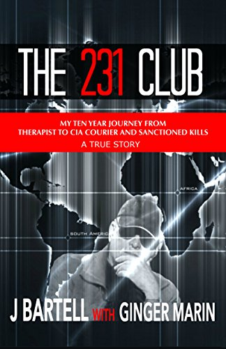 Amazon the 231 club my ten year journey from therapist to cia the 231 club my ten year journey from therapist to cia courier and sanctioned kills fandeluxe Choice Image