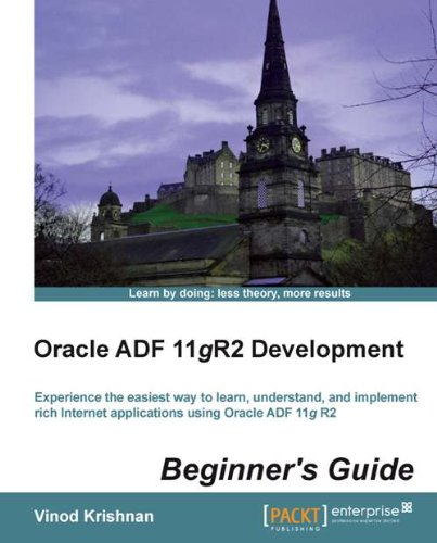 Download Oracle ADF 11gR2 Development Beginner's Guide Pdf
