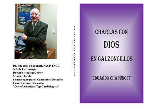 CHARLAS CON DIOS EN CALZONCILLOS (Spanish Edition)