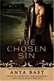 The Chosen Sin by Anya Bast