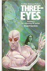 Three-Eyes Mass Market Paperback