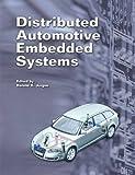 Distributed Automotive Embedded Systems, Ronald K. Jurgen, 0768019664