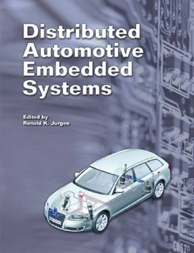 Read Online Distributed Automotive Embedded Systems (Progress in Technology) pdf