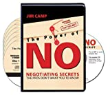 The Power of NO, Negotiating Secrets the Pros Don't Want You to Know