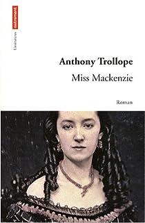 Miss Mackenzie par Trollope