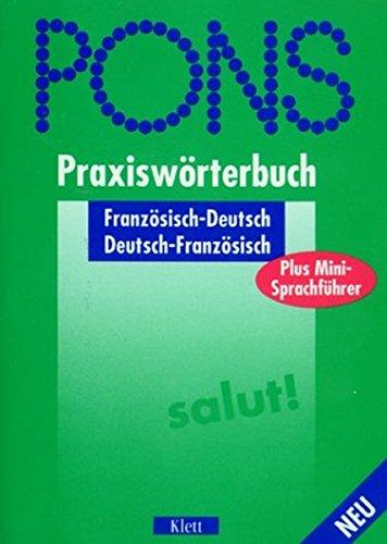 PONS Praxiswörterbuch plus / Mit Sprachführer: PONS Praxiswörterbuch plus, Französisch