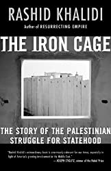 The Iron Cage: The Story of the Palestinian Struggle for Statehood