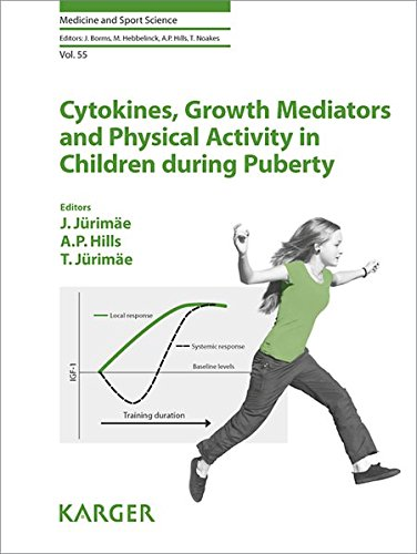 Cytokines, Growth Mediators and Physical Activity in Children during Puberty (Medicine and Sport Science, Vol. 55)