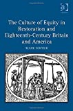 The Culture of Equity in Restoration and Eighteenth-Century Britain and America, Fortier, Mark, 1472441869