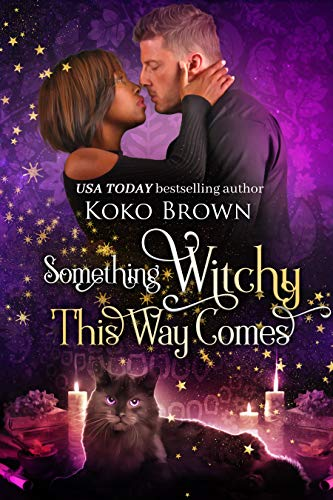 Something Witchy This Way Comes: (Low Country Witches Book 2)