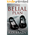 The Belial Plan (The Belial Series Book 10)