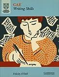 Cae Writing Skills, Felicity O'Dell, 0521466466