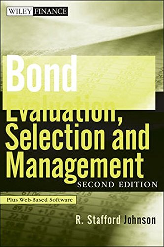 Bond Evaluation, Selection and Management by John Wiley & Sons
