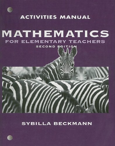 Mathematics for Elementary School Teachers: Activity Manual