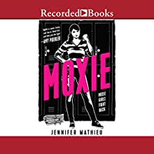 Moxie Audiobook by Jennifer Mathieu Narrated by Suzy Jackson
