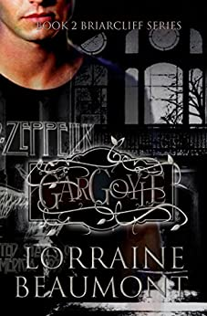 GARGOYLE: A Reawakening (Briarcliff Series, Book 2) by [Beaumont, Lorraine]