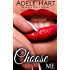 Choose Me: An Alpha Beds a Virgin Military Romance