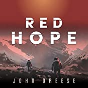 Red Hope: An Adventure Thriller (Book 1) | John Dreese