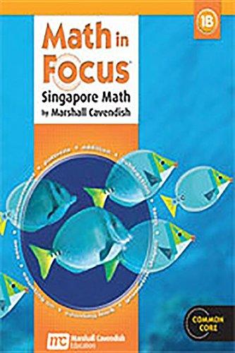 Math in Focus: Singapore Math 1B, Student Edition