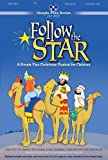 Follow the Star: A Simple Plus Christmas Musical for Children [With Paperback Book]