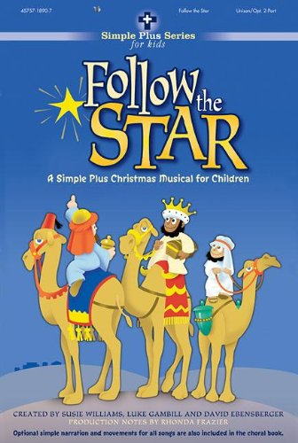 Follow the Star: A Simple Plus Christmas Musical for Children [With Paperback Book] by Brentwood-Benson Music Publishing