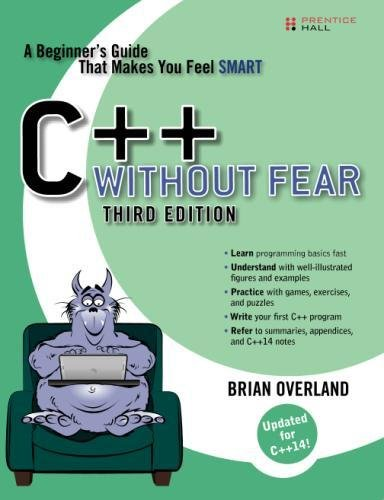 C++ Without Fear: A Beginner's Guide That Makes You Feel Smart (3rd Edition) by Pearson Prentice Hall Computin