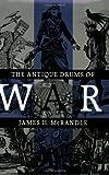 The Antique Drums of War, James H. McRandle, 0890966117
