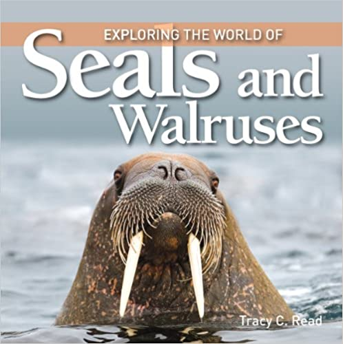 Exploring the World of Seals & Walruses (Exploring the World of (Firefly Books)) (Exploring the World of (Firefly Books))