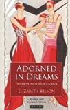 download ebook adorned in dreams: fashion and modernity by elizabeth wilson (2009-10-30) pdf epub