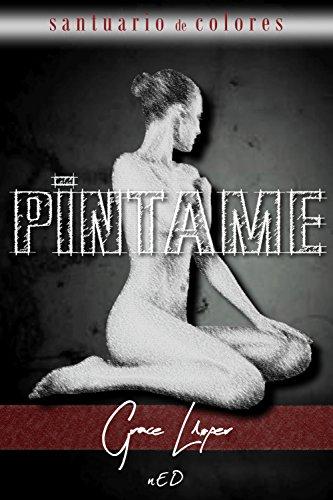 Píntame (Santuario de colores nº 2) (Spanish Edition) by [Lloper,