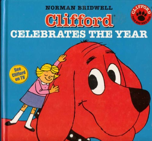 Clifford Celebrates the Year (a Collection of 8 Great Clifford Stories) pdf epub