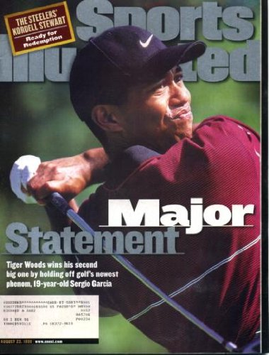 Sports Illustrated August 23 1999 Tiger Woods on Cover (Holds Off Sergio Garcia), Mark McGwire/St. Louis Cardinals & Sammy Sosa/Chicago Cubs, Kordell Stewart/Pittsburgh Steelers, Dusty Baker/San Francisco Giants