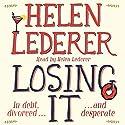 Losing It Audiobook by Helen Lederer Narrated by Helen Lederer
