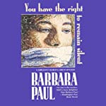 You Have the Right to Remain Silent: Marian Larch, Book 4 | Barbara Paul