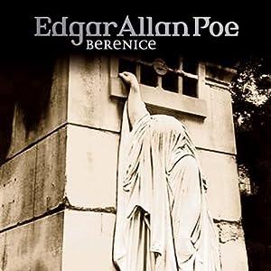 Berenice (Edgar Allan Poe 22) Hörspiel