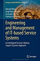 Engineering and Management of IT-based Service Systems Front Cover