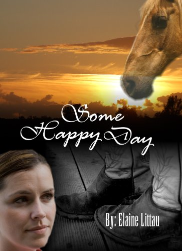 Some Happy Day (Rescued...A Series of Hope Book 1) by [Littau, Elaine]